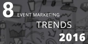 event marketing trends 2016