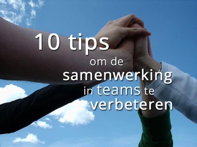10 tips om de samenwerking in teams te verbeteren