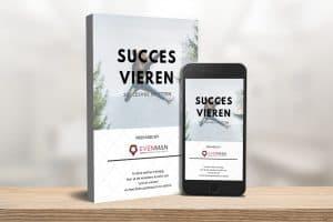 Succes vieren succesvol inzetten voor bedrijven
